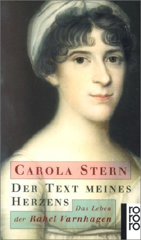 Carola Stern - Der Text meines Herzens