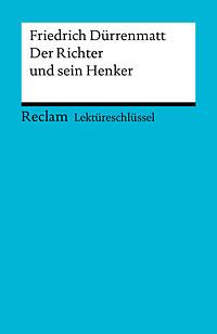Friedrich Dürrenmatt - Der Richter und sein Henker